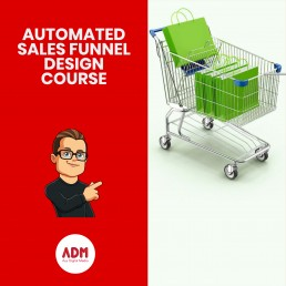 AUTOMATED SALES FUNNEL DESIGN COURSE