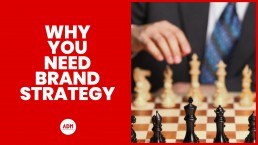 Why You Need Brand Strategy