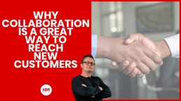 Why collaboration is a great way to reach new customers