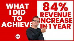 What I did to achieve 84% revenue increase in 1 year